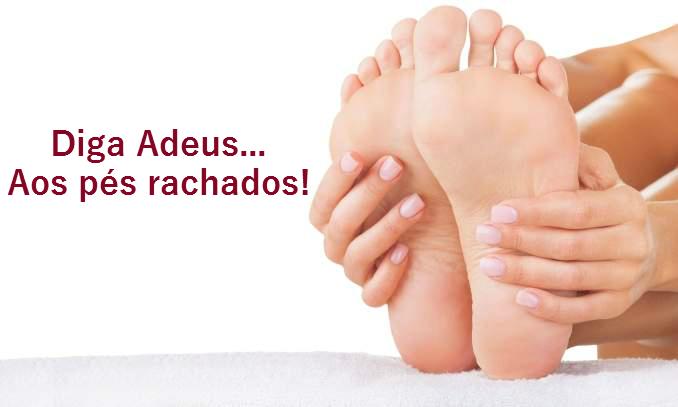 Receita fácil para acabar com rachaduras nos pés