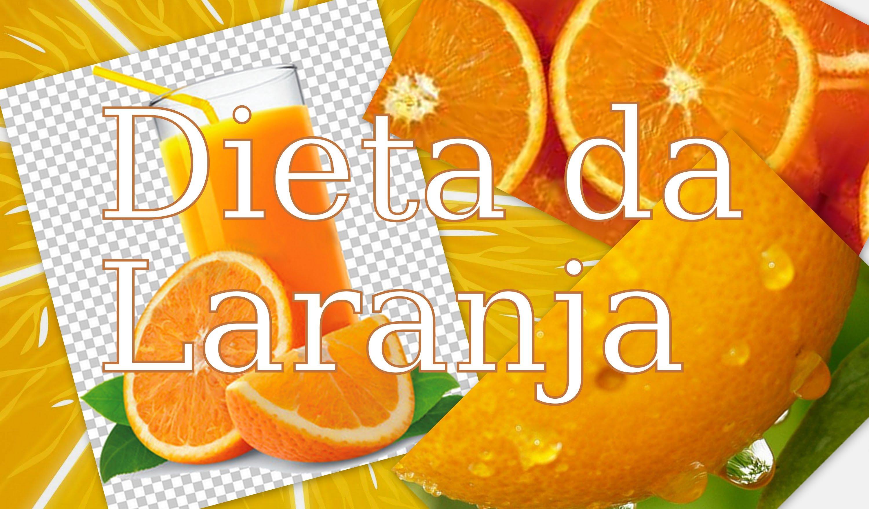 Dieta da Laranja – Emagreça 4kg em 15 dias