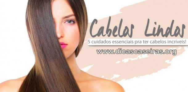 Cabelos-Lindos-5-Cuidados-Essenciais-610×300