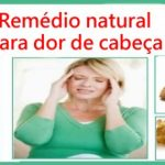 Remédio Natural Para Dor de Cabeça
