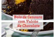 Bolo de Cenoura com Vulcão de Chocolate